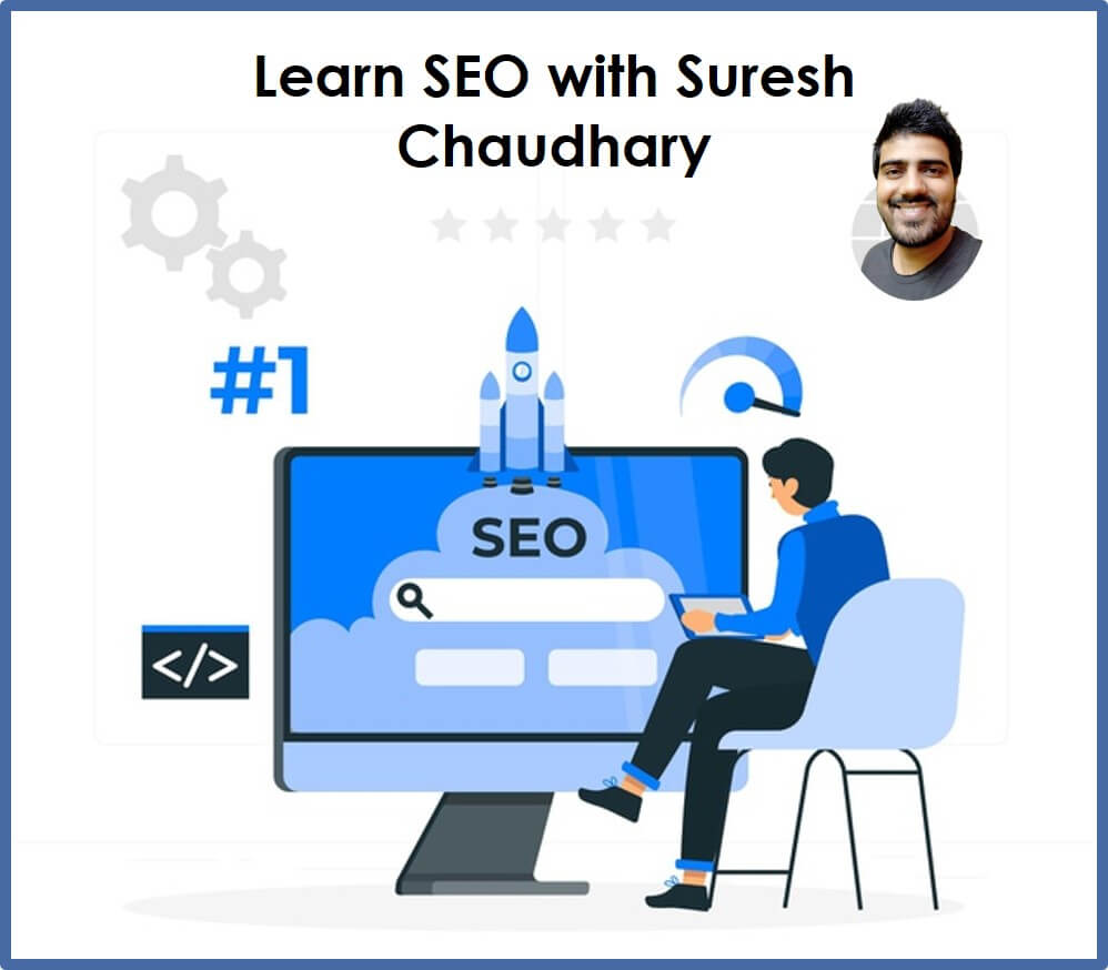 learn free seo from suresh chaudhary